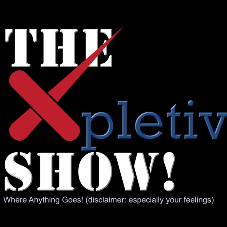 The Xpletive Show